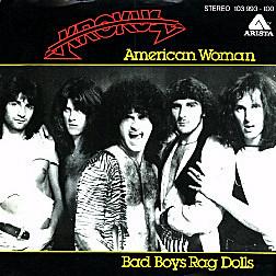 45 single 'American Woman'