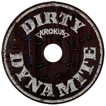 Dirty Dynamite CD - Get Your's Today!