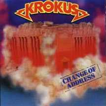 KROKUS Change Of Address 1986