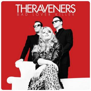 CD-Cover: The Raveners - Bad Lover Killer